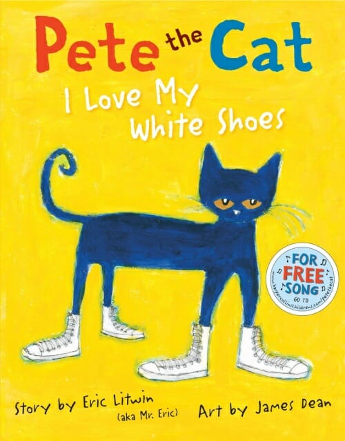 Pete the Cat- I Love My White Shoes